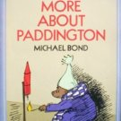 More About Paddington by Bond, Michael