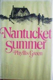 Nantucket Summer by Green, Phyllis