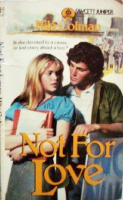 Not For Love by Colman, Hila