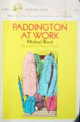 Paddington at Work by Bond, Michael