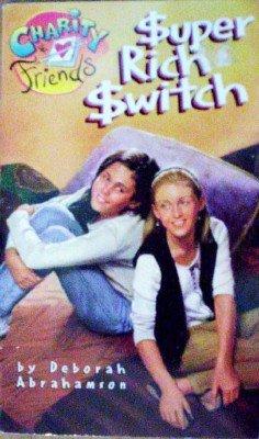 Super Rich Switch by Abrahamson, Deborah