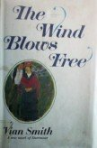 The Wind Blows Free by Smith, Vian