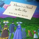 There's a Hand in the Sky by Mejo, Oscar