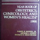 Year Book of Obstetrics, Gynecology and Women by Mishell, Daniel (editors)