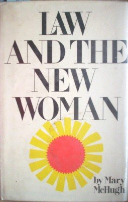 Law and the New Woman by McHugh, Mary