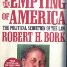 The Tempting of America by Bork, Robert