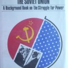 The United States and the Soviet Union by Liston, Robert