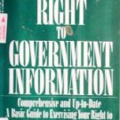 Your Right to Government Information by Marwick, Christine