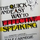 The Quick and Easy Way to Effective Speaking by Carnegie, Dale