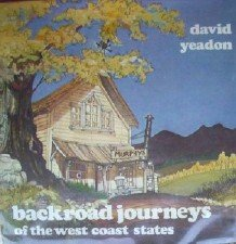 Backroad Journeys of the West Coast States by Yeadon, David