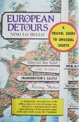 European Detours: A Travel Guide by Bello, Nino Lo