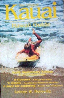 Kauai Hawaii Guide by Horowitz, Lenore