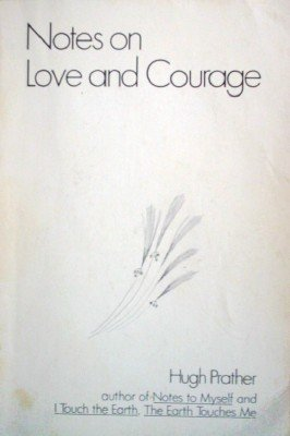 Notes on Love and Courage by Prather, Hugh
