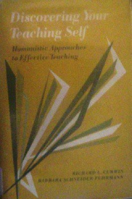 Discovering Your Teaching Self by Curwin, Richard