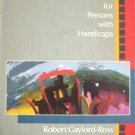 Vocational Education for Persons with Handica by Gaylord-Ross, Robert (editor)