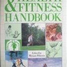 The Health and Fitness Handbook by Polunin, Miriam (editor)