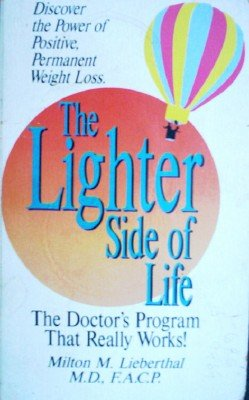 The Lighter Side of Life by Lieberthal, Milton M