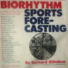 Biorhythm Sports Forecasting by Gittelson, Bernard