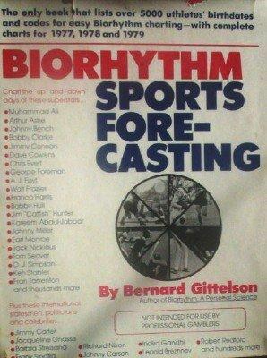 Biorhythm Sports Forecasting by Gittelson, Bernard