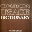Common Usage Dictionary Spanish - English by Weiman, Ralph