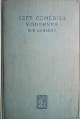 Sept Comedies Modernes by de Sauze, E B