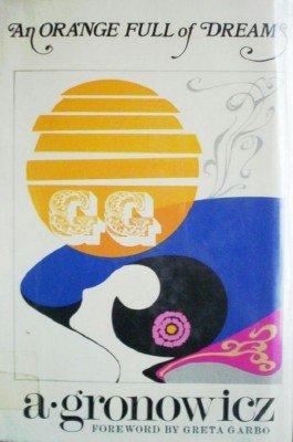 An Orange Full of Dreams by Gronowicz, Antoni