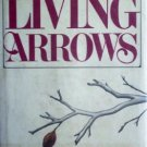 Living Arrows by Martin, Gillian
