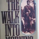 the Walk Into Morning by Herschler, Mildred