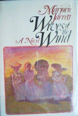 Wives of the Wind by Jarrett, Marjorie