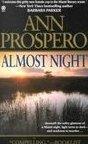Almost Night by Prospero, Ann