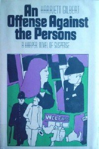 An Offense Against the Persons by Gilbert, Harriett