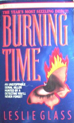 Burning Time by Glass, Leslie