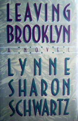 Leaving Brooklyn by Schwartz, Lynne