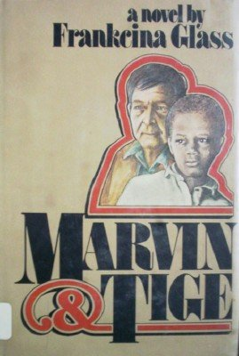 Marvin and Tige by Glass, Frankcina