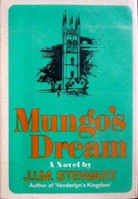 Mungo's Dream by Stewart, J. I. M.