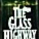 The Glass Highway by Estleman, Loren