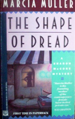 The Shape of Dread by Muller, Marcia