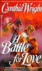 A Battle for Love by Wright, Cynthia