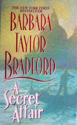 A Secret Affair by Bradford, Barbara Taylor