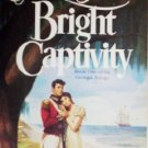 Bright Captivity by Price, Eugenia