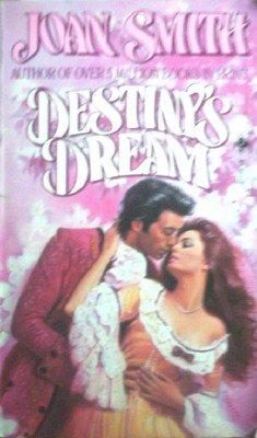 Destiny's Dream by Smith, Joan
