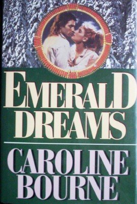 Emerald Dreams by Bourne, Caroline