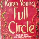Full Circle by Young, Karen