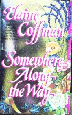 Somewhere Along the Way by Coffman, Elaine