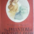 The Phantom of Fonthill Park by Vernon, Kay R.