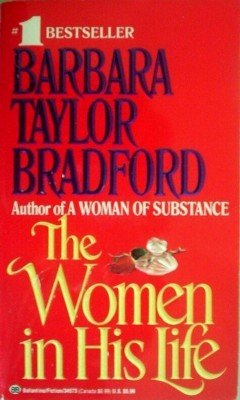 The Women in His Life by Bradford, Barbara Taylor
