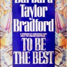 To Be the Best by Bradford, Barbara Taylor