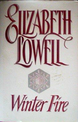 Winter Fire by Lowell, Elizabeth