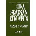 A Spartan Education by Werder, Albert D