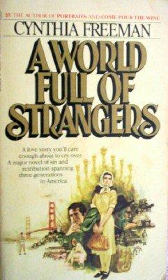 A World Full of Strangers by Freeman, Cynthia